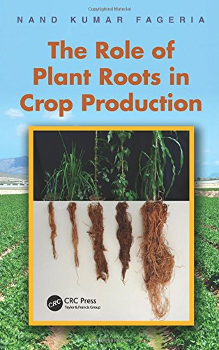 Role Of Plant Roots In Crop Production: Fageria Nand Kumar Et.Al