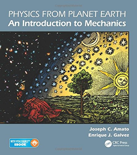 9781439867839: Physics from Planet Earth - An Introduction to Mechanics
