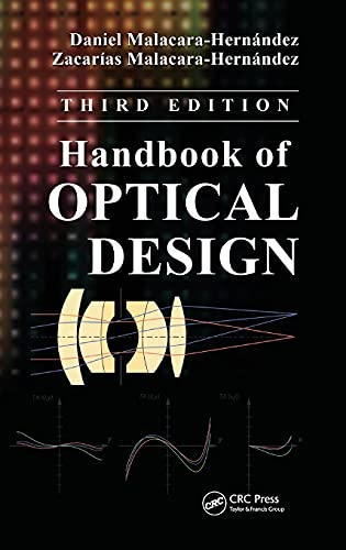 9781439867990: Handbook of Optical Design, Third Edition (Optical Science and Engineering)