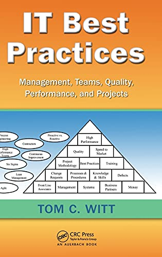 9781439868546: IT Best Practices: Management, Teams, Quality, Performance, and Projects