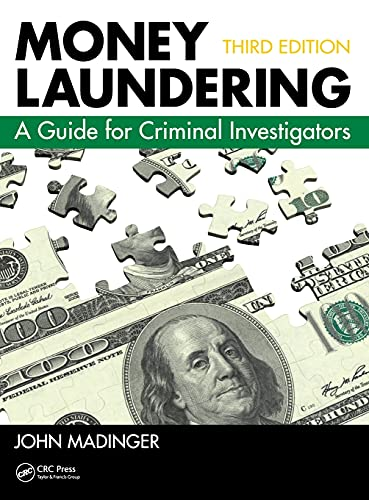 9781439869123: Money Laundering: A Guide for Criminal Investigators, Third Edition