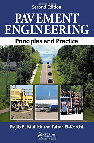 9781439870358: Pavement Engineering: Principles and Practice, Second Edition