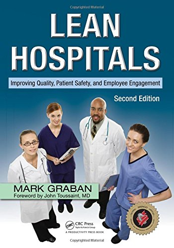 9781439870433: Lean Hospitals: Improving Quality, Patient Safety, and Employee Engagement, Second Edition