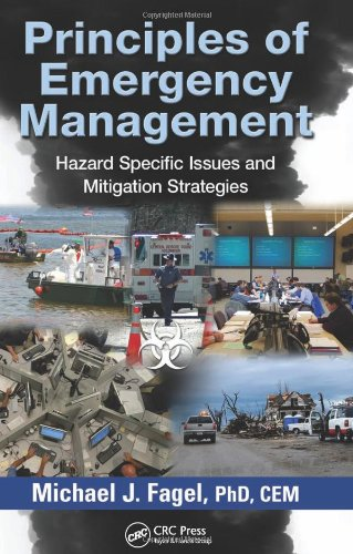 Principles of Emergency Management: Hazard Specific Issues and Mitigation Strategies Format: Hardcover