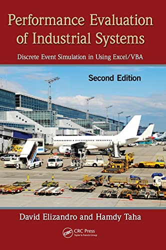 9781439871348: Performance Evaluation of Industrial Systems: Discrete Event Simulation in Using Excel/VBA, Second Edition