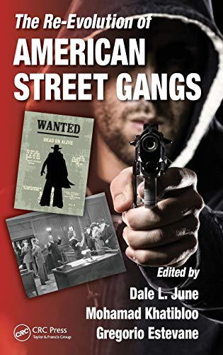 9781439871515: The Re-Evolution of American Street Gangs