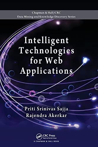 Intelligent Technologies for Web Applications (Chapman &: Priti Srinivas Sajja;
