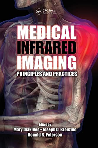 9781439872499: Medical Infrared Imaging: Principles and Practices
