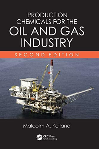 9781439873793: Production Chemicals for the Oil and Gas Industry, Second Edition