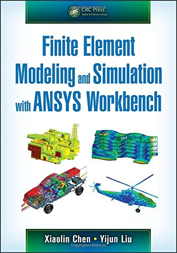 Finite Element Modeling and Simulation with ANSYS Workbench (Hardback)