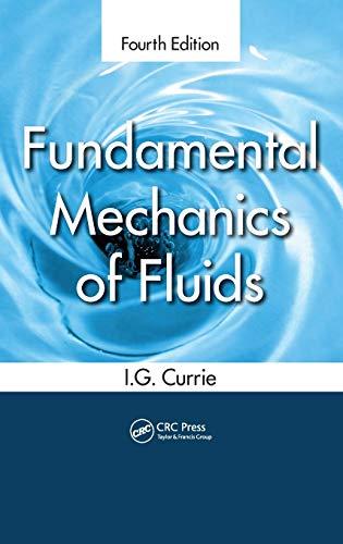 Fundamental Mechanics of Fluids, Fourth Edition: Currie, I.G.