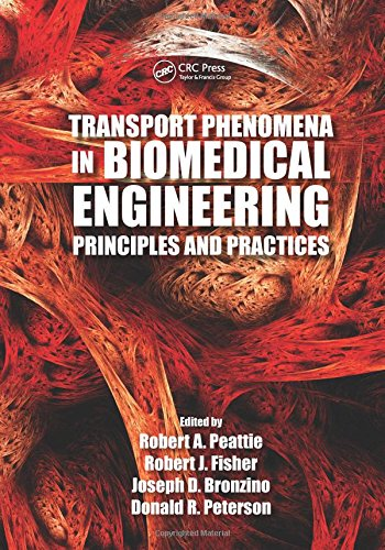 9781439874622: Transport Phenomena in Biomedical Engineering: Principles and Practices
