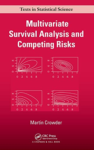 9781439875216: Multivariate Survival Analysis and Competing Risks (Chapman & Hall/CRC Texts in Statistical Science)