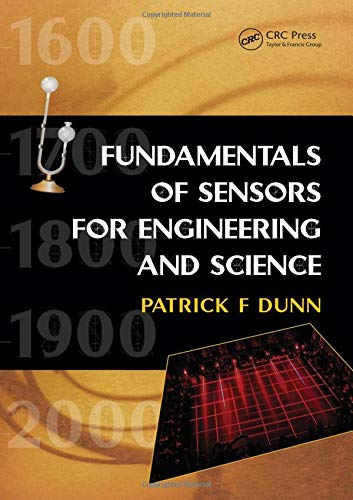 Measurement, Data Analysis, and Sensor Fundamentals for Engineering and Science (Hardcover)
