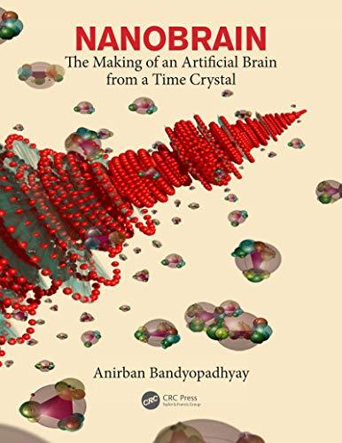 9781439875490: Nanobrain: Making an Intelligent Molecular Machine
