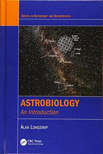 Astrobiology : An Introduction: Alan (Associate Lecturer in Astronomy and Earth Sciences Longstaff