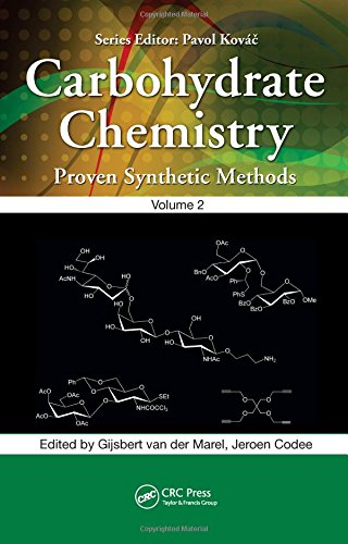 9781439875940: Carbohydrate Chemistry: Proven Synthetic Methods, Volume 2