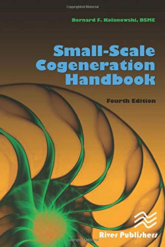 9781439876244: Small-Scale Cogeneration Handbook, Fourth Edition