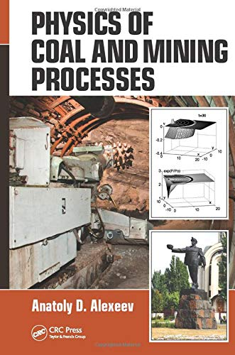 Physics of Coal and Mining Processes: Anatoly D. Alexeev