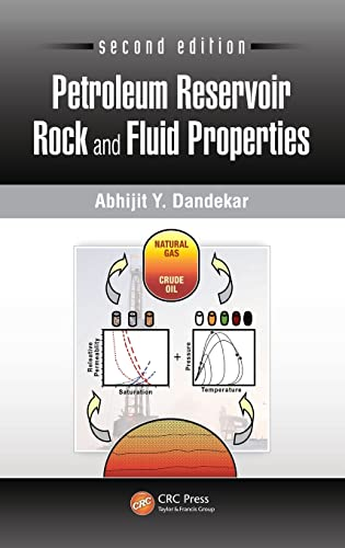 Petroleum Reservoir Rock and Fluid Properties, Second: Dandekar, Abhijit Y.