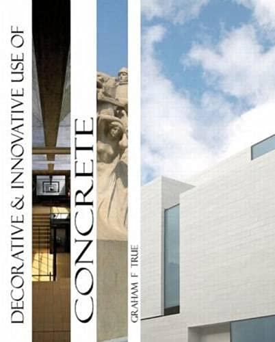 Decorative and Innovative use of Concrete: True, Graham F.