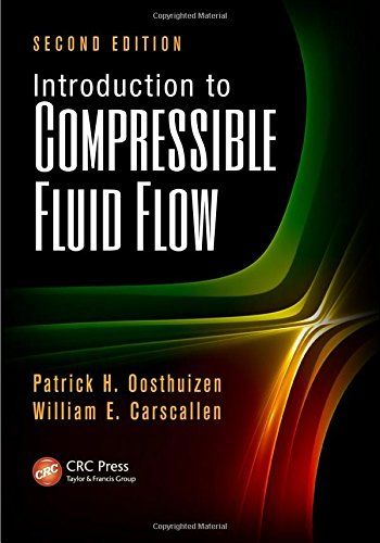 Introduction To Compressible Fluid Flow, 2Nd Edn: Oosthuizen Patrick H.