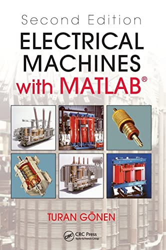 9781439877999: Electrical Machines with MATLAB®, Second Edition