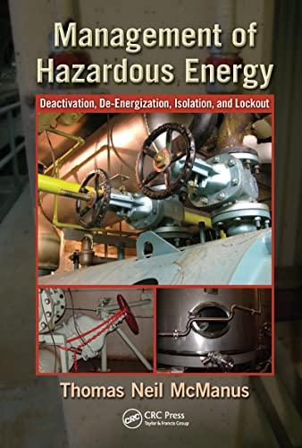9781439878361: Management of Hazardous Energy: Deactivation, De-Energization, Isolation, and Lockout