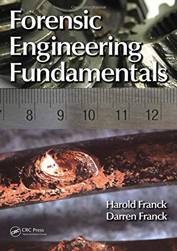 9781439878392: Forensic Engineering Fundamentals