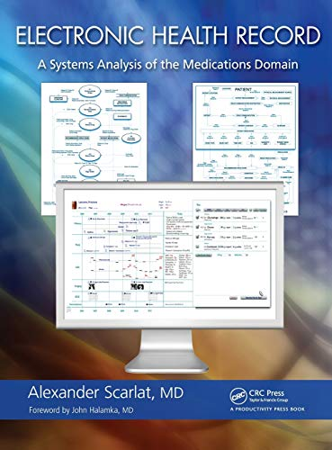 9781439878521: Electronic Health Record: A Systems Analysis of the Medications Domain