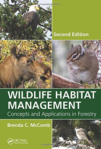 9781439878569: Wildlife Habitat Management: Concepts and Applications in Forestry, Second Edition