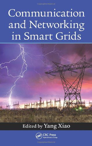 Communication and Networking in Smart Grids: Xiao, Yang