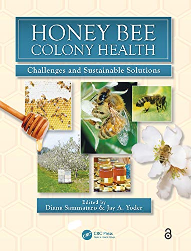 9781439879405: Honey Bee Colony Health: Challenges and Sustainable Solutions (Contemporary Topics in Entomology)