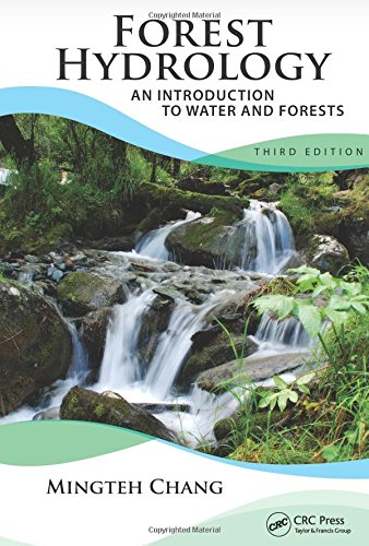 9781439879948: Forest Hydrology: An Introduction to Water and Forests, Third Edition