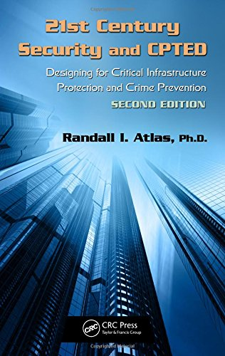 9781439880210: 21st Century Security and CPTED: Designing for Critical Infrastructure Protection and Crime Prevention, Second Edition