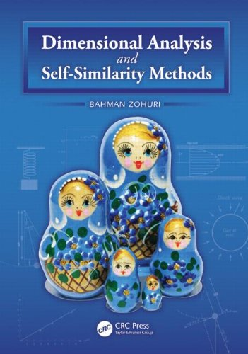 9781439880975: Dimensional Analysis and Self-Similarity Methods for Engineers and Scientists