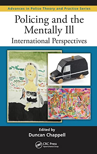 9781439881163: Policing and the Mentally Ill: International Perspectives (Advances in Police Theory and Practice)