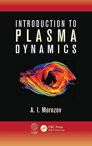 9781439881323: Introduction to Plasma Dynamics