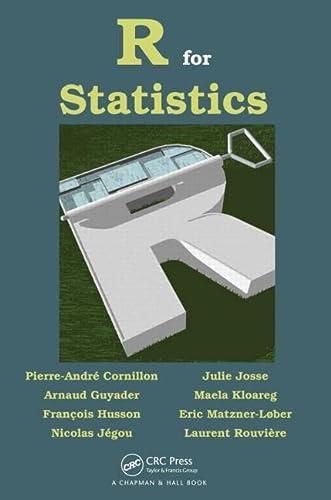 R for Statistics: Pierre-Andre Cornillon, Julie