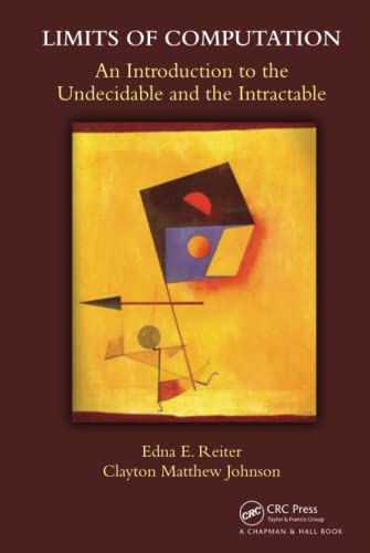 Limits of Computation: An Introduction to the: Edna E. Reiter,
