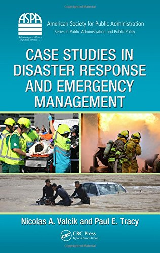 9781439883167: Case Studies in Disaster Response and Emergency Management (ASPA Series in Public Administration and Public Policy)