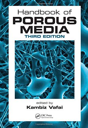 Handbook of Porous Media, Third Edition: CRC Press