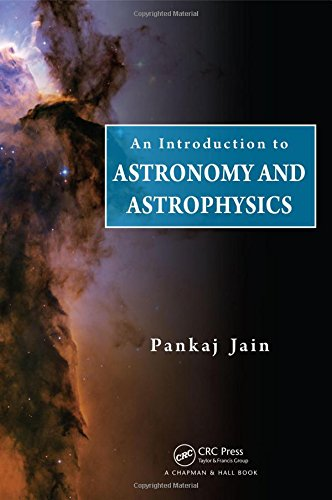 9781439885901: An Introduction to Astronomy and Astrophysics