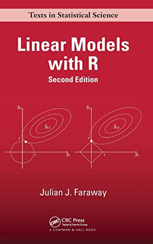 9781439887332: Linear Models with R, Second Edition (Chapman & Hall/CRC Texts in Statistical Science)