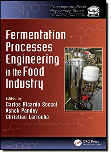 9781439887653: Fermentation Processes Engineering in the Food Industry (Contemporary Food Engineering)