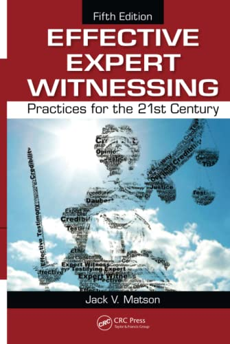9781439887677: Effective Expert Witnessing, Fifth Edition: Practices for the 21st Century