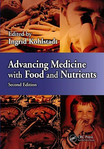 Advancing Medicine with Food and Nutrients, Second Edition (Hardcover)