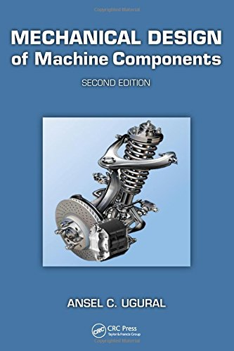 Mechanical Design Of Machine Components 2Ed 9781439887806 Mechanical Design of Machine Components, Second Edition strikes a balance between theory and application, and prepares students for more