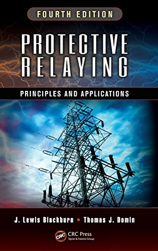 9781439888117: Protective Relaying: Principles and Applications, Fourth Edition