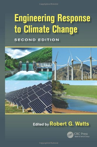 9781439888469: Engineering Response to Climate Change, Second Edition